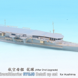 1/700 IJN AircraftCarrier Ryujo After 2nd Upgrade Detail-up set (for Aoshima)