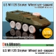 M1126 Stryker ICV Sagged Wheel set (for Academy 1/72)