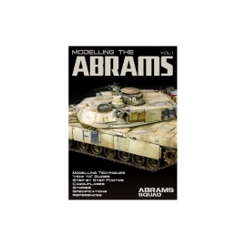 Modelling the Abrams Vol.1 - Abrams Squad Special
